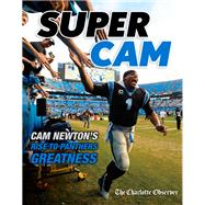 Super Cam by Charlotte Observer, 9781629373461