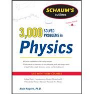 Schaum's 3,000 Solved Problems in Physics by Halpern, Alvin, 9780071763462