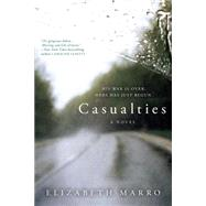 Casualties by Marro, Elizabeth, 9780425283462