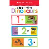 Slide and Find Dinosaurs (Scholastic Early Learners) by Unknown, 9780545903462