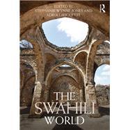 The Swahili World by Wynne-Jones; Stephanie, 9781138913462