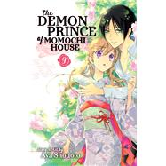 The Demon Prince of Momochi House 9 by Shouoto, Aya, 9781421593463