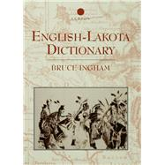 English-Lakota Dictionary by Ingham,Bruce, 9781138993464