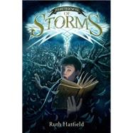 The Book of Storms by Hatfield, Ruth; Call, Greg, 9781250073464