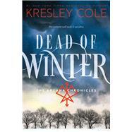 Dead of Winter by Cole, Kresley, 9781481423465