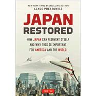 Japan Restored by Prestowitz, Clyde; Murakami, Hiromi (CON); Finan, William (CON), 9784805313466