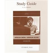 Study Guide To Accompany American Cinema / American Culture by Belton, John, 9780077443467