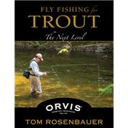 Fly Fishing for Trout by Rosenbauer, Tom, 9780811713467