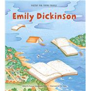 Poetry for Young People: Emily Dickinson by Bolin, Frances Schoonmaker; Chung, Chi, 9781454913467
