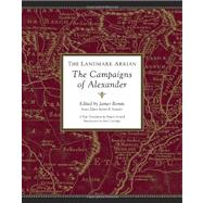 Landmark Arrian : The Campaigns of Alexander by ROMM, JAMESSTRASSLER, ROBERT B., 9780375423468