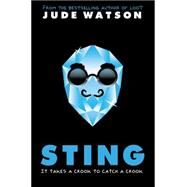 Sting: A Loot Novel by Watson, Jude, 9780545863469