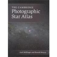 The Cambridge Photographic Star Atlas by Mellinger, Axel; Stoyan, Ronald, 9781107013469