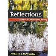 Reflections Patterns for Reading and Writing by McWhorter, Kathleen T., 9781319043469