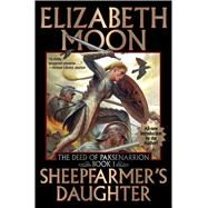 Sheepfarmer's Daughter by Moon, Elizabeth, 9781481483469