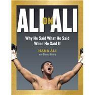 Ali on Ali by Ali, Hana; Peary, Danny (CON), 9781523503469