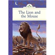 The Lion and the Mouse by Olmstead, Kathleen; Wakefield, Scott, 9781402783470