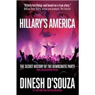 Hillary's America by D'Souza, Dinesh, 9781621573470