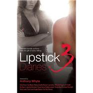 Lipstick Diaries 3 by Whyte, Anthony, 9781935883470