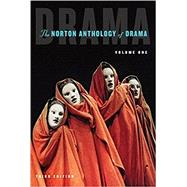 The Norton Anthology of Drama (Third Edition) (Vol. 1) by Gainor, J. Ellen; Garner, Stanton B., Jr.; Puchner, Martin, 9780393283471