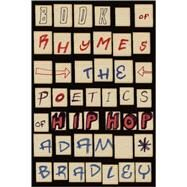 Book of Rhymes by Bradley, Adam, 9780465003471