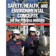 Safety, Health, and Environmental Concepts for the Process Industry by Speegle, Michael, 9781133013471