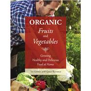 Organic Fruits and Vegetables by Gomez, Teo; Barranco, Quico (CON); Watson, Elizabeth, 9781634503471