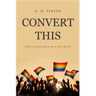 Convert This by Finton, D. W., 9781680283471