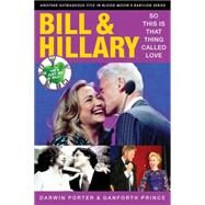 Bill & Hillary by Porter, Darwin; Prince, Danforth, 9781936003471