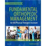 Fundamental Orthopedic Management for the Physical Therapist Assistant by Manske, Robert C., 9780323113472