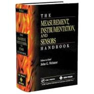 The Measurement, Instrumentation and Sensors Handbook by Webster; John G., 9780849383472