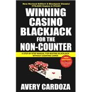 Winning Casino Blackjack for the Non-counter by Cardoza, Avery, 9781580423472