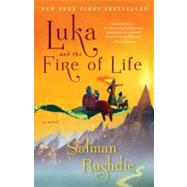 Luka and the Fire of Life by Rushdie, Salman, 9780679783473