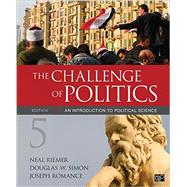 The Challenge of Politics by Riemer, Neal; Simon, Douglas W.; Romance, Joseph, 9781506323473