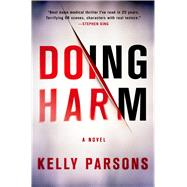 Doing Harm by Parsons, Kelly, 9781250033475