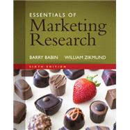 Essentials of Marketing Research (with Qualtrics, 1 term (6 months) Printed Access Card) by Babin, Barry J.; Zikmund, William G., 9781305263475