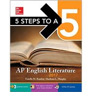5 Steps to a 5: AP English Literature 2017 by Rankin, Estelle M.; Murphy, Barbara L., 9781259583476
