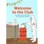 Welcome to the Club by D'Apice, Raquel, 9781452153476