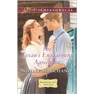 The Texan's Engagement Agreement by Marchand, Noelle, 9780373283477