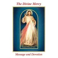 The Divine Mercy Message and Devotion: With Selected Prayers from the Diary of St. Maria Faustina Kowalska by Michalenko, Seraphim, 9780944203477