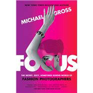 Focus by Gross, Michael, 9781476763477