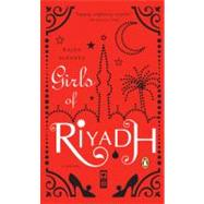 Girls of Riyadh by Alsanea, Rajaa; Alsanea, Rajaa; Booth, Marilyn, 9780143113478