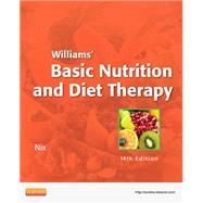 Williams' Basic Nutrition & Diet Therapy by Nix, Staci, 9780323083478