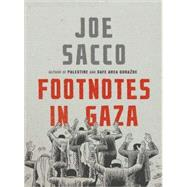Footnotes in Gaza: A Graphic Novel by Sacco, 9780805073478