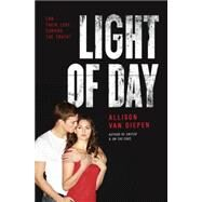 Light of Day by Van Diepen, Allison, 9780062303479