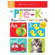 Wipe-Clean Workbooks: Get Ready for Pre-K (Scholastic Early Learners) by Scholastic, 9780545903479