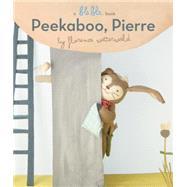 Peekaboo, Pierre by Wetterwald, Florence, 9780553513479