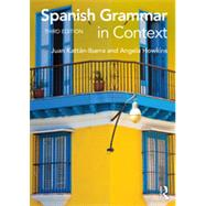 Spanish Grammar in Context by Ibarra; Juan Kattan, 9780415723480
