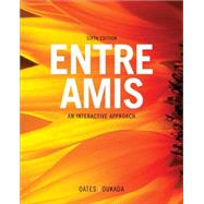 SAM for Oates/Oukada's Entre Amis, 6th by Oates, Michael; Oukada, Larbi, 9781111833480