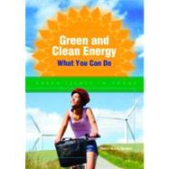 Green and Clean Energy by Gordon, Sherri Mabry, 9780766033481