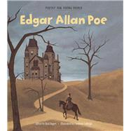 Poetry for Young People: Edgar Allan Poe by Bagert, Brod; Cobleigh, Carolynn, 9781454913481